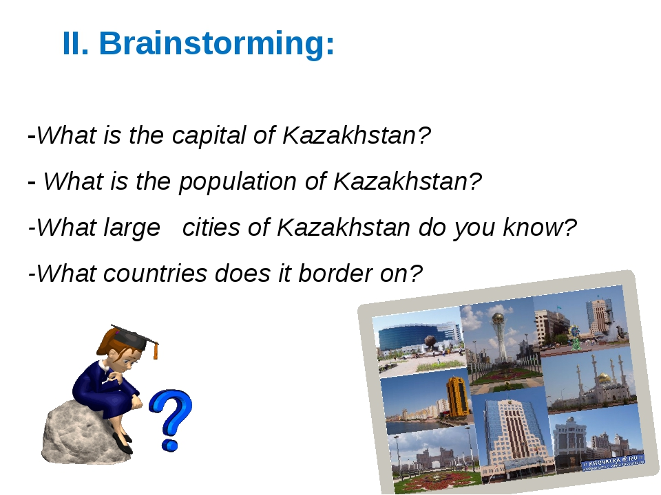 -What is the capital of Kazakhstan? - What is the population of Kazakhstan? -...