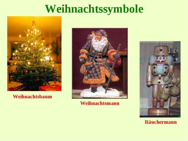Weihnachtssymbole Weihnachtsbaum Räuchermann Weihnachtsmann