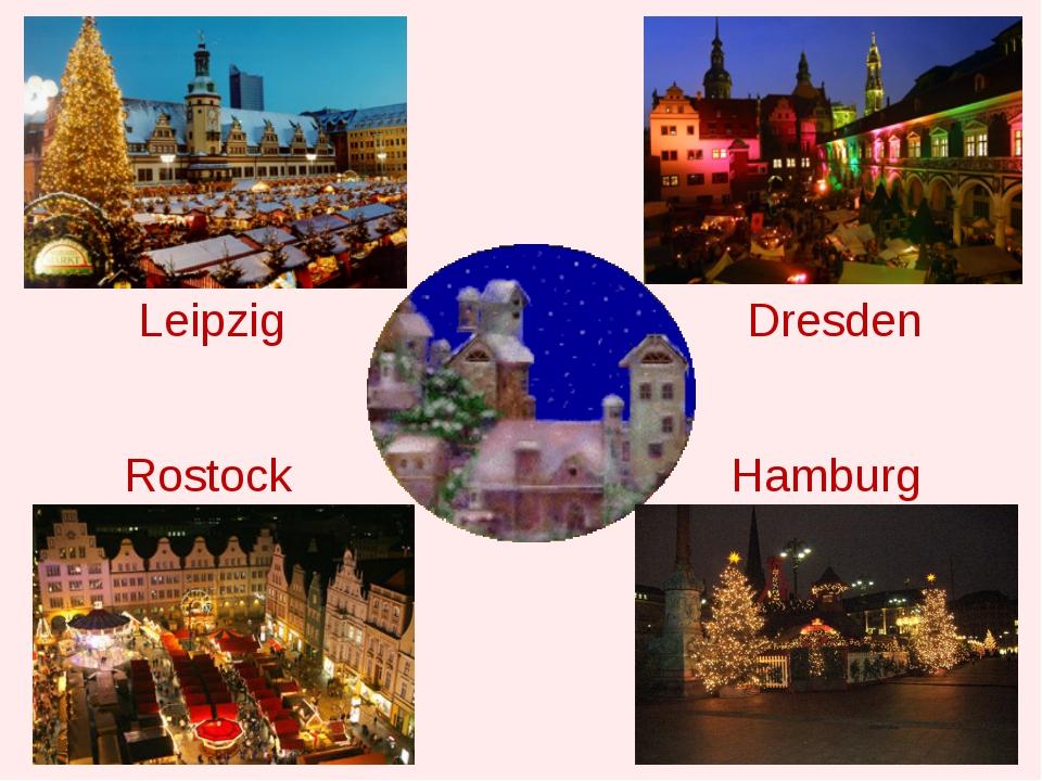 Leipzig Dresden Rostock Hamburg