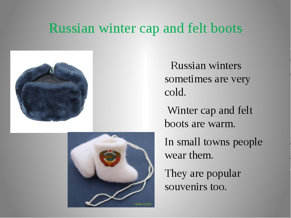 Russian winter cap and felt boots Russian winters sometimes are very cold. Wi...