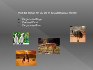 Which two animals can you see on the Australian coat of arms? Kangaroo and Di