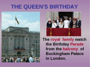 THE QUEEN'S BIRTHDAY The royal family watch the Birthday Parade from the balc