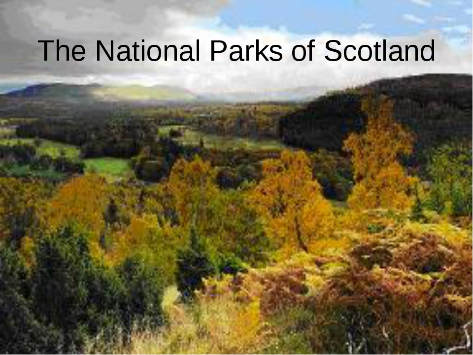 The National Parks of Scotland