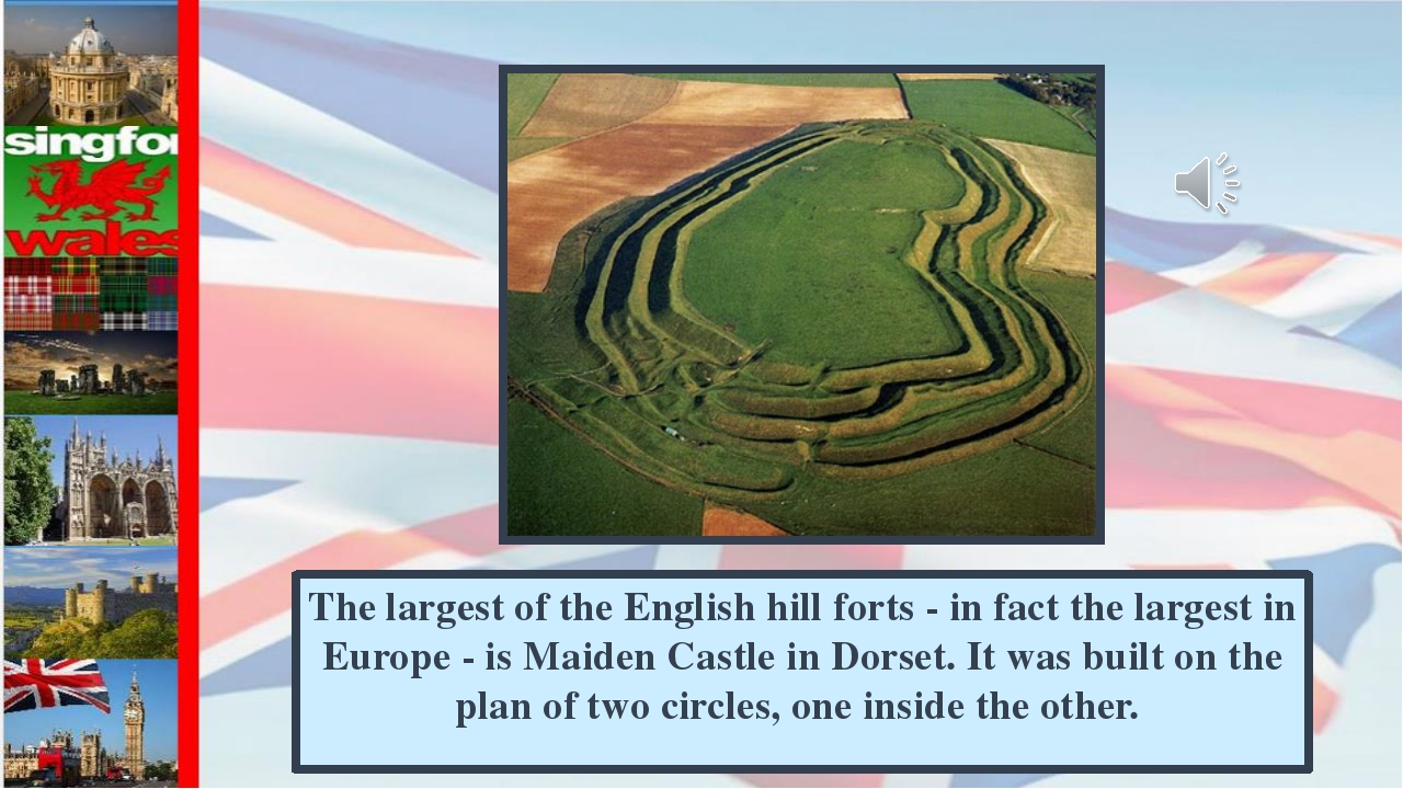 The largest of the English hill forts - in fact the largest in Europe - is Ma...