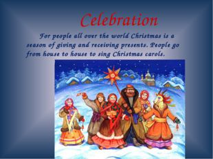 For people all over the world Christmas is a season of giving and receiving
