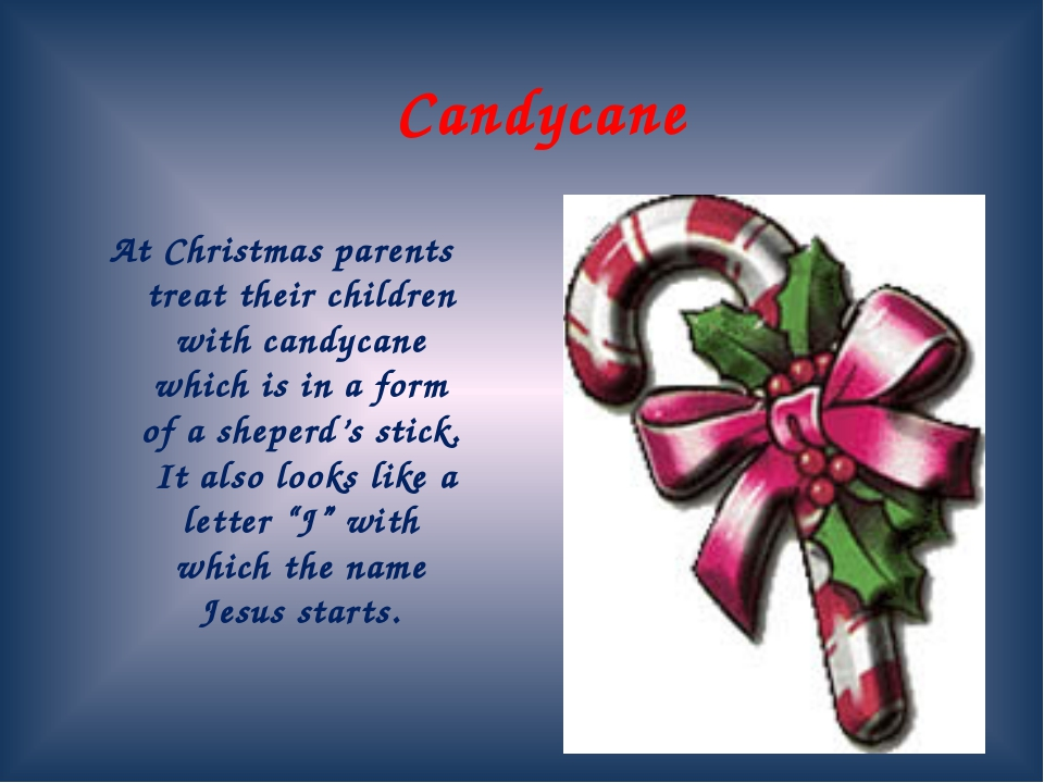 Candycane At Christmas parents treat their children with candycane which is i...