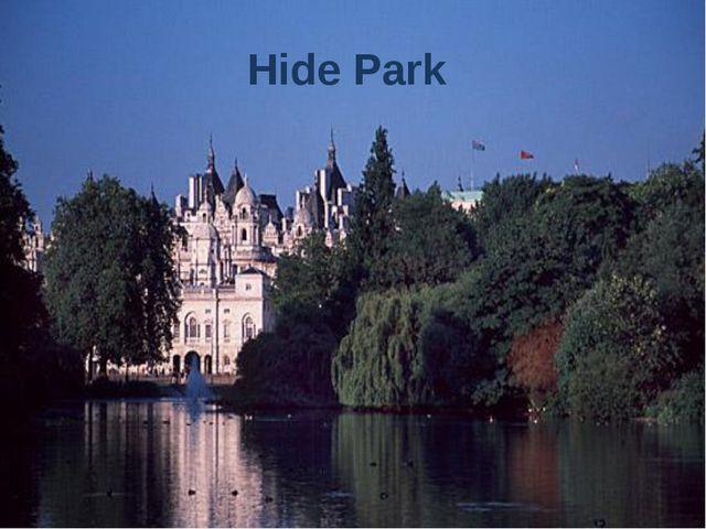 Hide Park