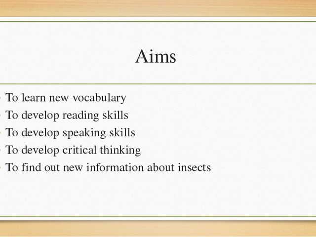 Aims To learn new vocabulary To develop reading skills To develop speaking sk...