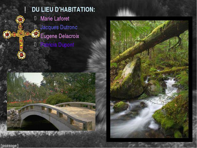DU LIEU D'HABITATION: Marie Laforet Jacques Dutronc Eugene Delacroix Patricia...