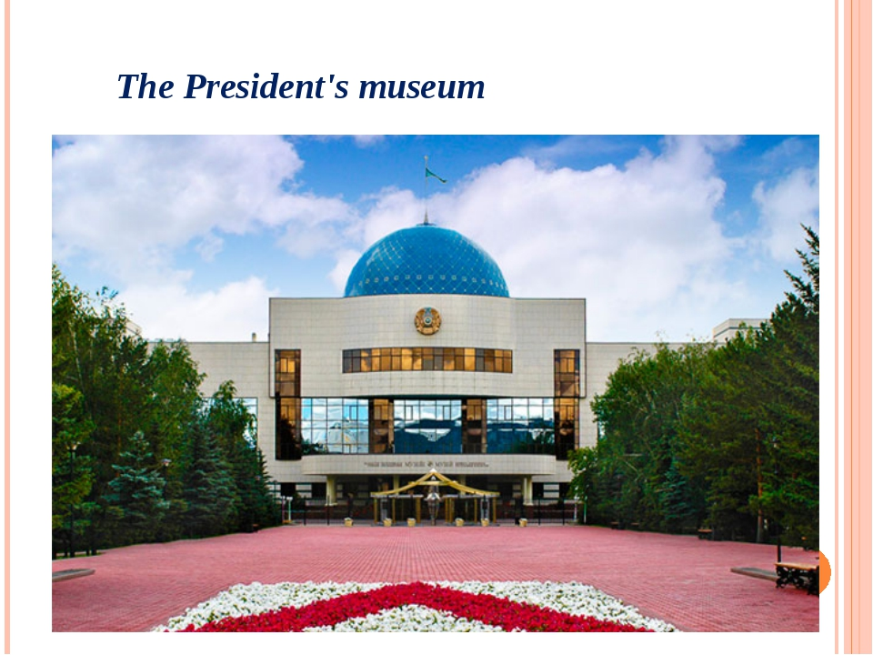 The President's museum