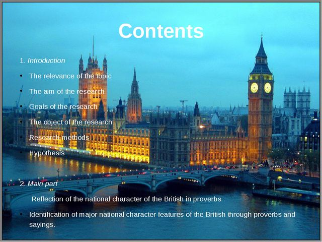 Contents 1. Introduction The relevance of the topic The aim of the research G...