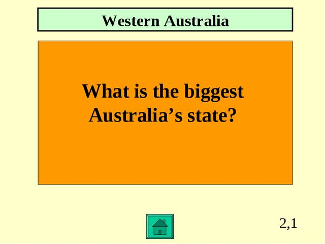 2,1 What is the biggest Australia's state? Western Australia