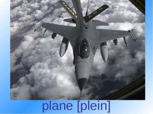 plane [plein]