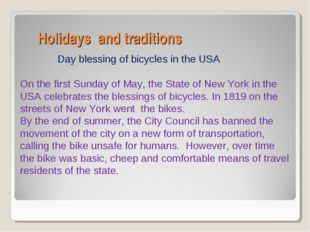 Holidays and traditions Day blessing of bicycles in the USA On the first Sun