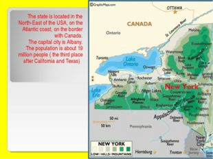 The state is located in the North-East of the USA, on the Atlantic coast, on