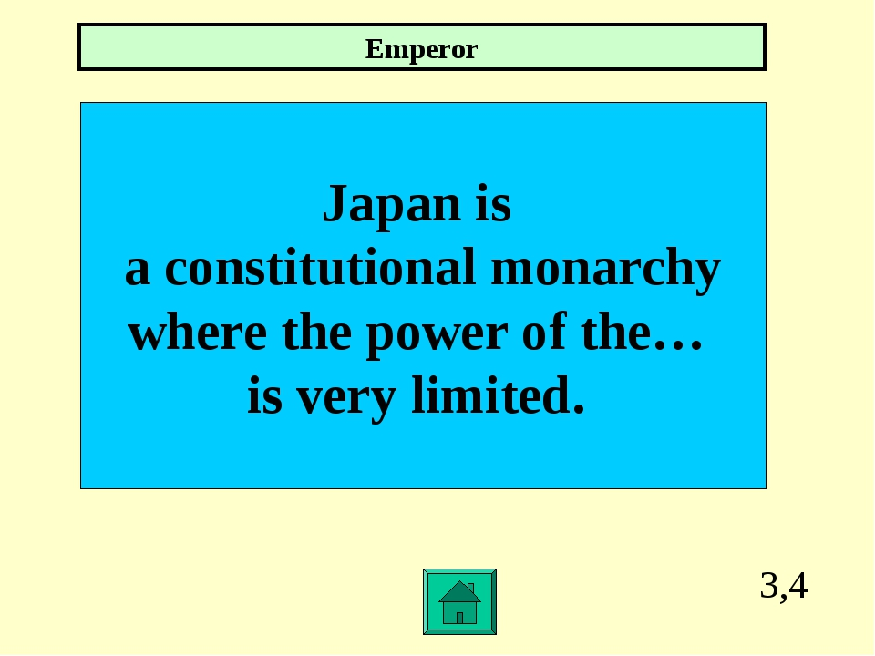 3,4 Japan is a constitutional monarchy where the power of the… is very limite...