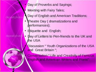 Day of Proverbs and Sayings; Meeting with Fairy Tales; Day of English and Ame