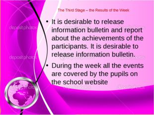 The Third Stage – the Results of the Week It is desirable to release informa