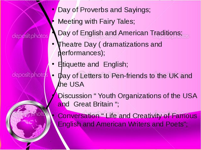 Day of Proverbs and Sayings; Meeting with Fairy Tales; Day of English and Ame...