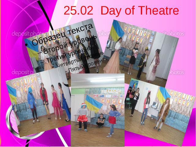 25.02 Day of Theatre