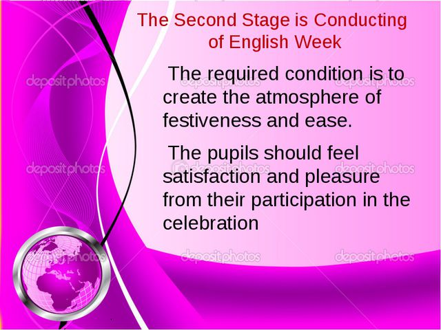 The Second Stage is Conducting of English Week The required condition is to c...