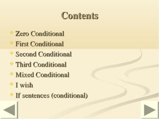Contents Zero Conditional First Conditional Second Conditional Third Conditio