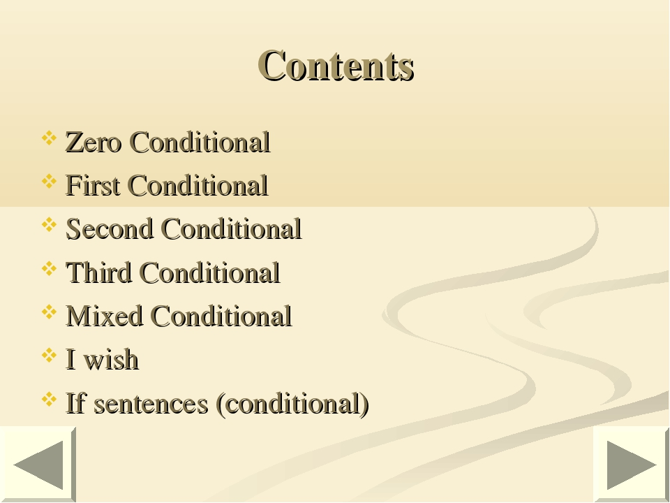 Contents Zero Conditional First Conditional Second Conditional Third Conditio...