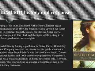 Publication history and response At the urging of his journalist friend Arthu