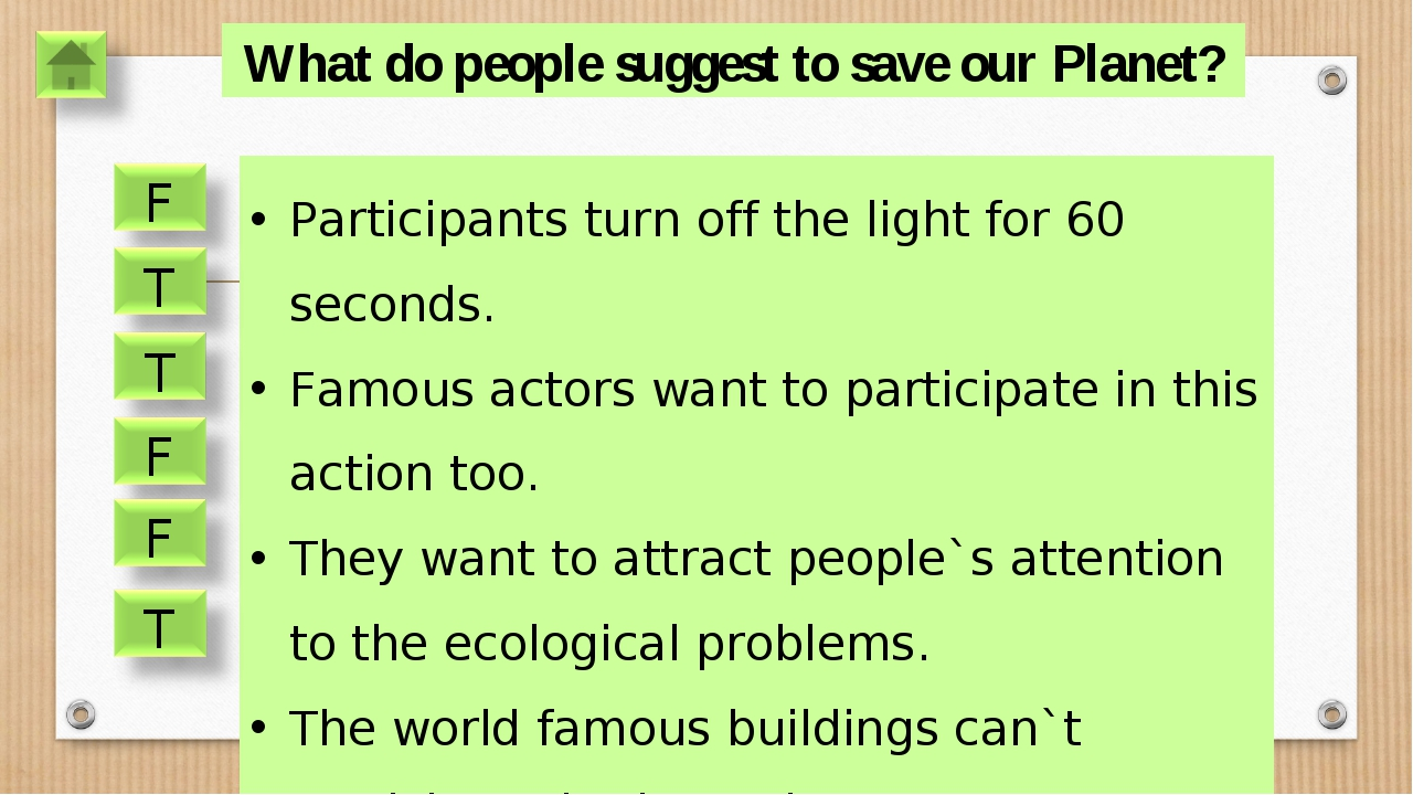 What do people suggest to save our Planet? Participants turn off the light fo...