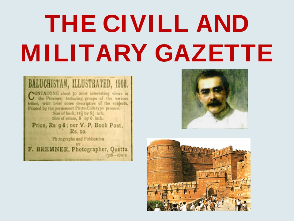 THE CIVILL AND MILITARY GAZETTE