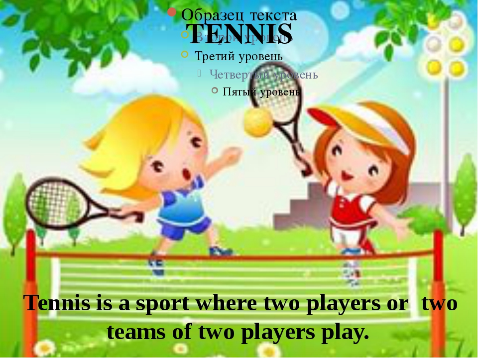 TENNIS Tennis is a sport where two players or two teams of two players play.