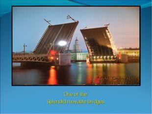 One of the Splendid movable bridges