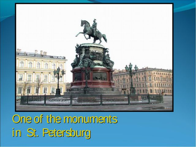 One of the monuments in St. Petersburg