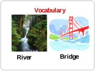 Vocabulary Bridge River
