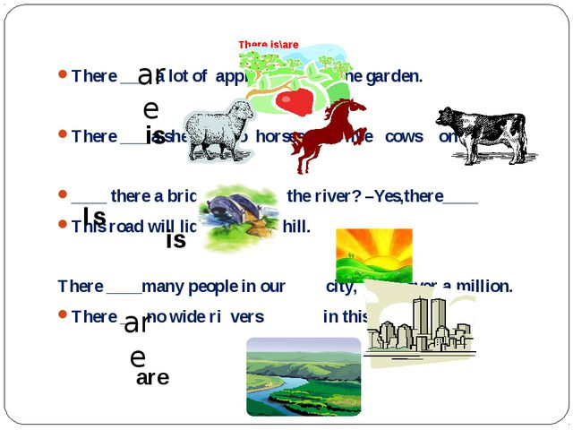 There is\are There ___ a lot of apple trees in the garden. There ___ a sheep,...