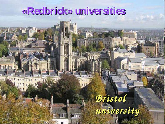 Bristol university «Redbrick» universities