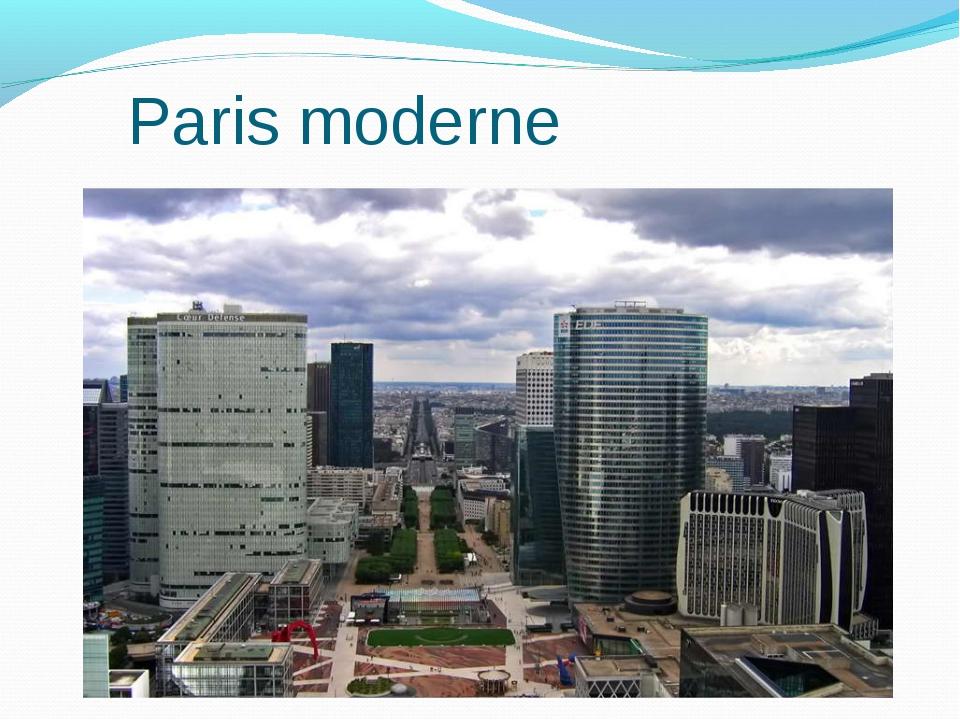 Paris moderne