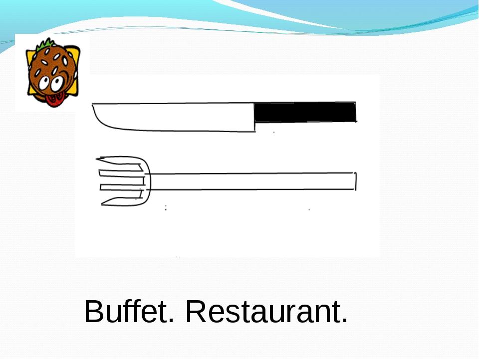 Buffet. Restaurant.