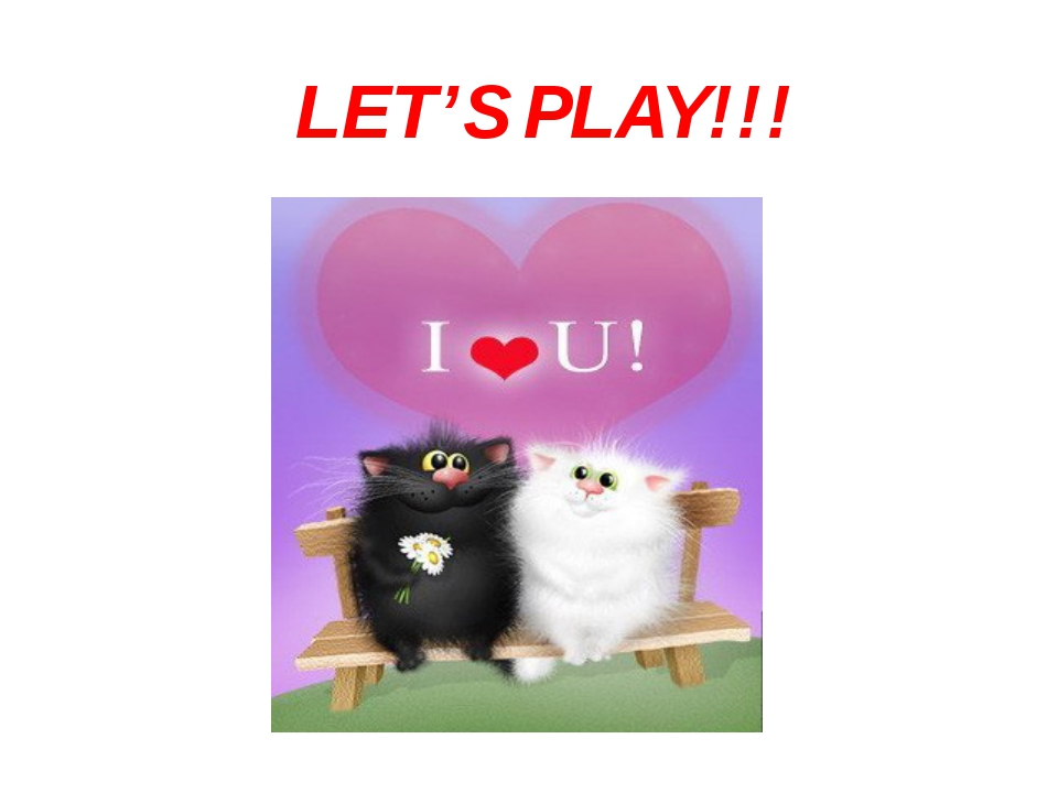 LET'S PLAY!!!