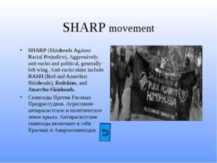 SHARP movement SHARP (Skinheads Against Racial Prejudice), Aggressively anti-