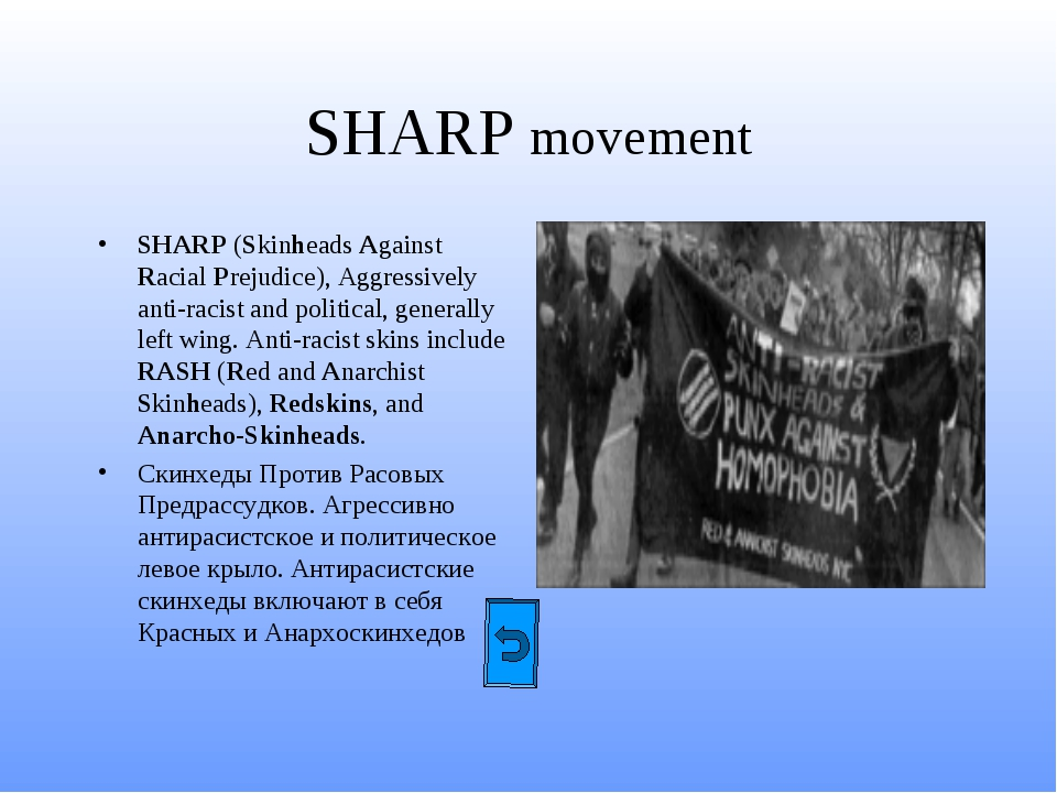 SHARP movement SHARP (Skinheads Against Racial Prejudice), Aggressively anti-...