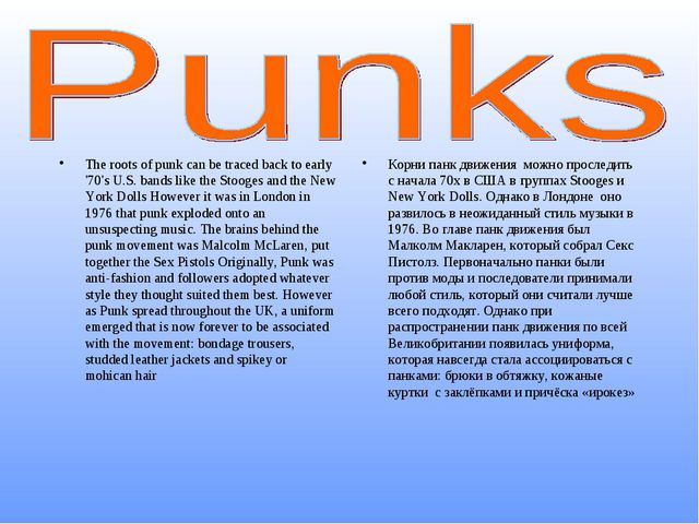 The roots of punk can be traced back to early '70's U.S. bands like the Stoog...