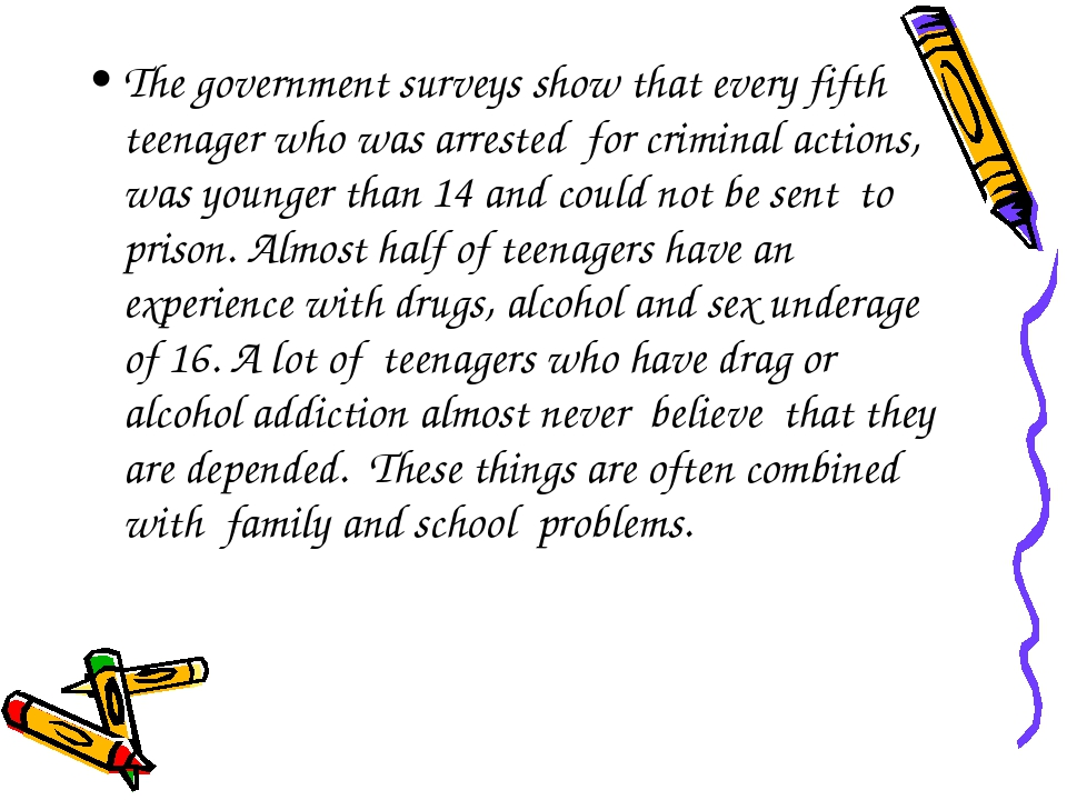 The government surveys show that every fifth teenager who was arrested for cr...