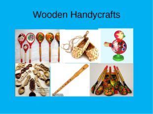 Wooden Handycrafts