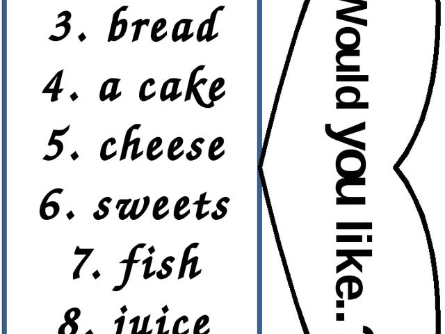 1.eggs 2. butter 3. bread 4. a cake 5. cheese 6. sweets 7. fish 8. juice 9. m...