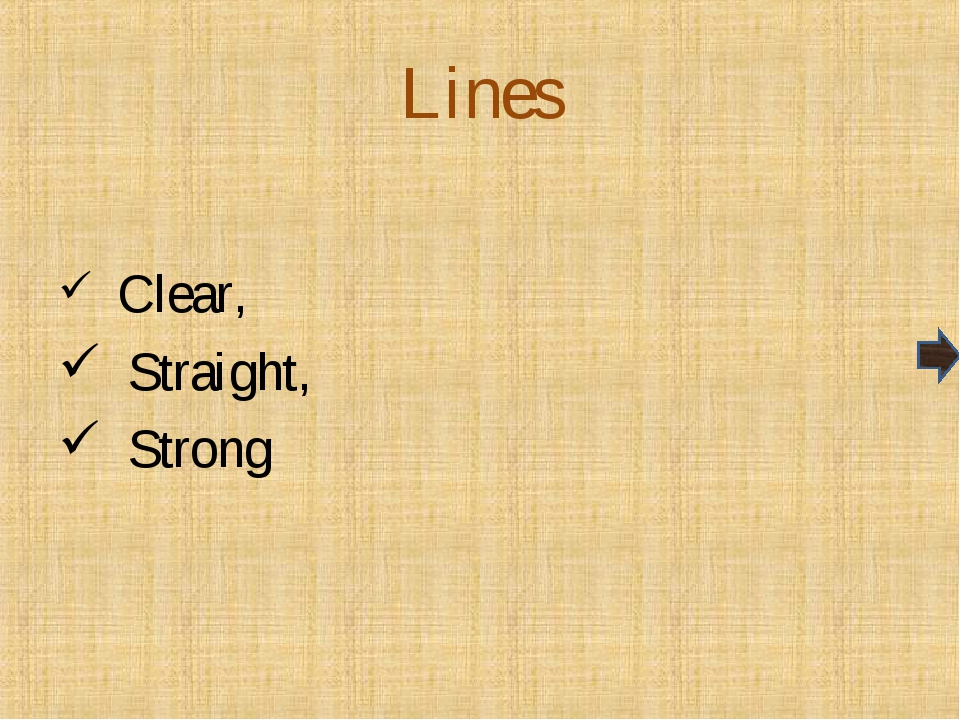 Lines Clear, Straight, Strong