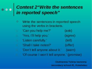 "Contest 2""Write the sentences in reported speech"" Write the sentences in repo"
