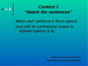 "Contest 3 ""Match the sentences"" Match each sentence in direct speech (a-e) wi"
