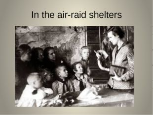 In the air-raid shelters