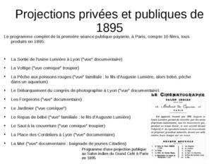 Projections privées et publiques de 1895 Le programme complet de la première